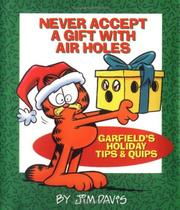 Cover of: Never accept a gift with air holes |