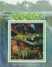 Cover of: The nature and science of energy | Burton, Jane.