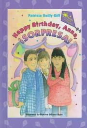 Cover of: Happy birthday, Anna, Sorpresa! | Patricia Reilly Giff