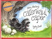 Cover of: Hairy Maclary's caterwaul caper