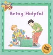 Cover of: Being helpful | Janine Amos