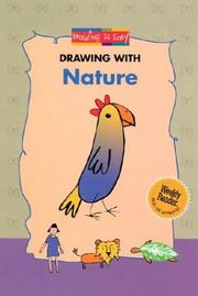 Cover of: Drawing With Nature (Drawing Is Easy) | Godeleine De Rosamel