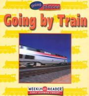 Cover of: Going by Train (Going Places)