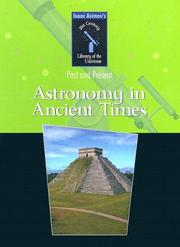 Cover of: Astronomy in Ancient Times (Isaac Asimov's 21st Century Library of the Universe)