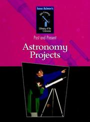 Cover of: Astronomy Projects (Isaac Asimov's 21st Century Library of the Universe)