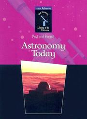 Cover of: Astronomy Today (Isaac Asimov's 21st Century Library of the Universe)
