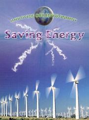 Cover of: Saving Energy (Improving Our Environment) |