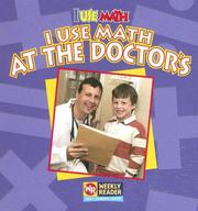 Cover of: I Use Math at the Doctor's (I Use Math) |