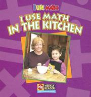 Cover of: I Use Math in the Kitchen (I Use Math) |