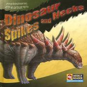 Cover of: Dinosaur Spikes and Necks (Prehistoric Creatures) | Joanne Mattern