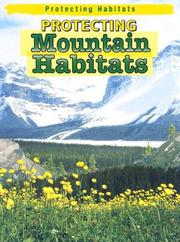 Cover of: Protecting Mountain Habitats (Protecting Habitats)