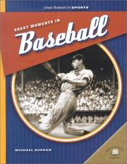 Cover of: Great Moments in Baseball (Great Moments in Sports)