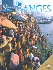 Cover of: The Ganges (Great Rivers of the World)