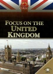 Cover of: Focus on the United Kingdom (World in Focus) |