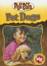 Cover of: Pet Dogs (Pet Pals) |
