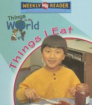 Cover of: Things I Eat (Things in My World) |