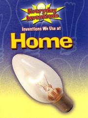 Cover of: Inventions We Use at Home (Everyday Inventions) by