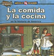 Cover of: La Comida Y La Cocina En La Historia De America/Food and Cooking in American History (Como Era La Vida En America/How People Lived in America)