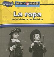 Cover of: La Ropa En La Historia De America/ Clothing in American History (Como Era La Vida En America (How People Lived in America))