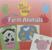 Cover of: Cut and Paste Farm Animals (Cut, Paste, and Create) |