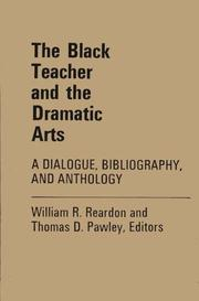 Cover of: The Black teacher and the dramatic arts