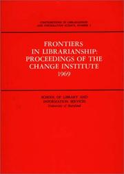 Cover of: Frontiers in librarianship | Change Institute University of Maryland 1969.