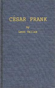 Cover of: César Franck | LeМЃon Vallas
