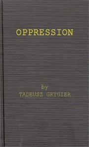 Cover of: Oppression | Tadeusz Grygier