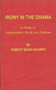 Irony in the drama by Robert Boies Sharpe