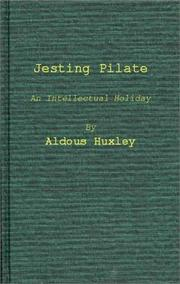 Cover of: Jesting Pilate: the diary of a journey