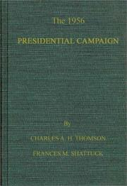 Cover of: The 1956 Presidential campaign