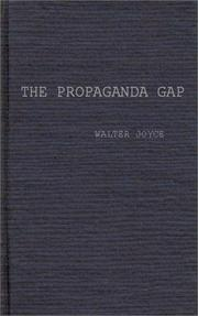 Cover of: The propaganda gap