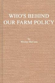 Cover of: Who's behind our farm policy?