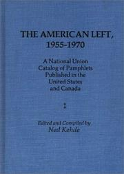 Cover of: The American left, 1955-1970 | Ned Kehde