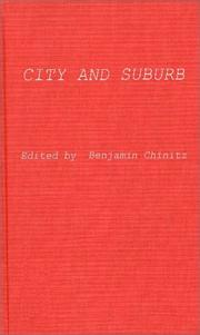 Cover of: City and suburb | Benjamin Chinitz