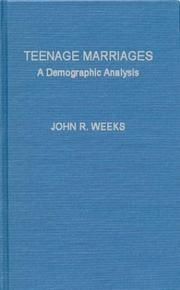 Cover of: Teenage marriages: a demographic analysis