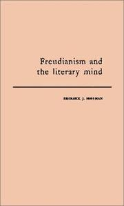 Freudianism and the literary mind by Frederick John Hoffman