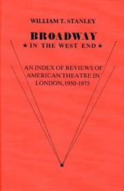 Broadway in the West End by William T. Stanley