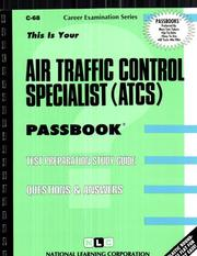 Cover of: Air Traffic Control Specialist (ATCS) (C-68) | Jack Rudman