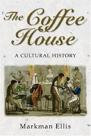 Cover of: Coffee House Cultural History | Markman Ellis