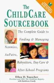 Cover of: The childcare sourcebook | Ellen O. Tauscher