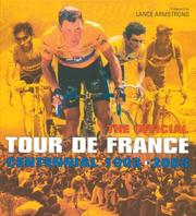 Cover of: The official Tour de France centennial, 1903-2003