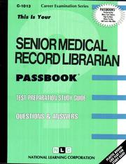 Cover of: Senior Medical Records Librarian | National Learning Corporation
