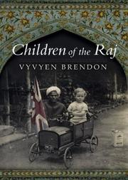 Cover of: Children of the Raj | Vyvyen Brendon