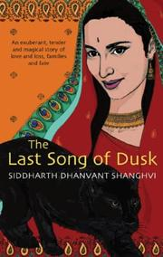 The last song of dusk by Siddharth Dhanvant Shanghvi