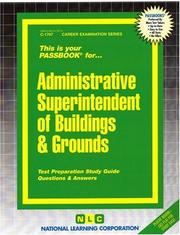 Cover of: Administrative Superintendent of Buildings and Grounds (Career Examination, C-1707) |