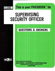 Cover of: Supervising Security Officer (Career Examination  Series : C-2205) | Jack Rudman