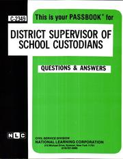 Cover of: District Supervisor of School Custodians | National Learning Corporation