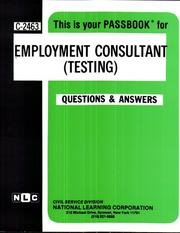 Cover of: Employment Consultant Testing (Career Examination, C-2463) | Jack Rudman