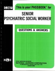 Cover of: Senior Psychiatric Social Worker (Career Examination Ser C-2487) | Jack Rudman